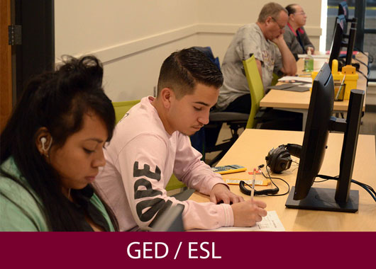 Check out our GED/ESL offerings